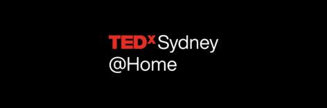 TEDxSydney@home